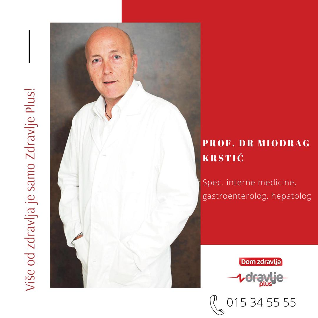 Prof.dr Miodrag Krstić, gastroenterolog-hepatolog od 3. jula u našoj ordinaciji
